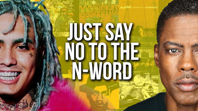 Just Say No To The N-Word