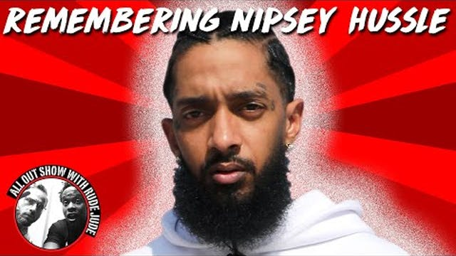 Remembering Nipsey Hussle