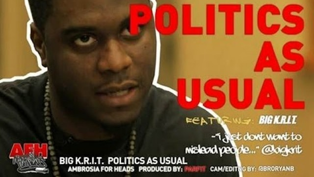 Big K.R.I.T.: Politics As Usual