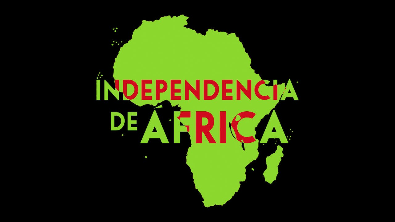Independencia de África (With Spanish subtitles)