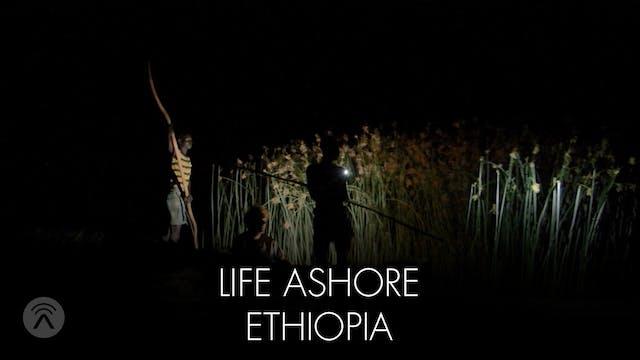 Life Ashore Ethiopia