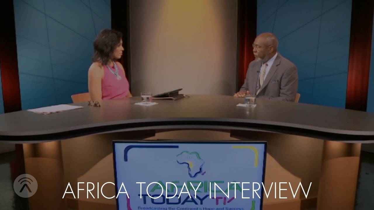 Africa Today Interview - US Assistant Secretary for Africa Johnnie Carson