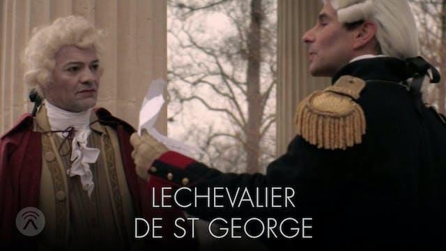 LeChevalier De St George