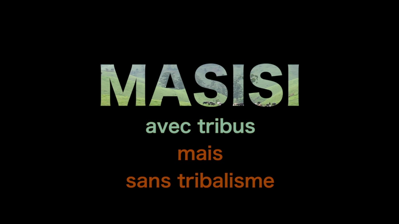 MASISI AVEC TRIBUS MAIS SANS TRIBALISME