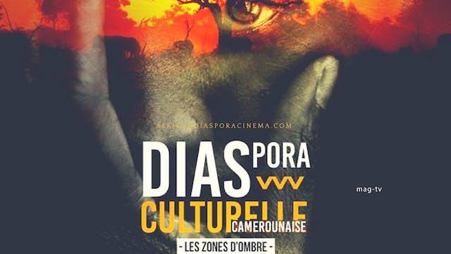 (*) DIASPORA CULTURELLE CAMEROUNAISE
