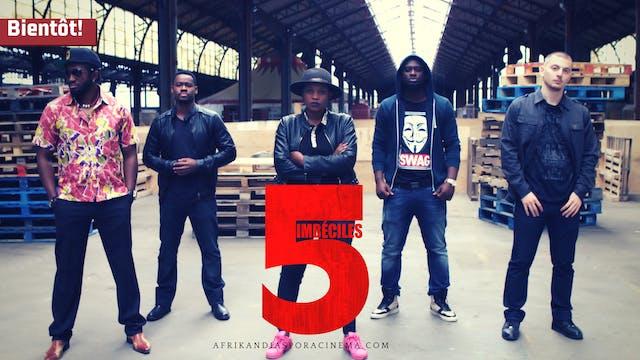 5 IMBECILES