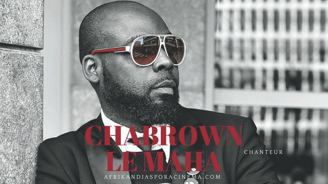CHABROWN LE MAHA, chanteur