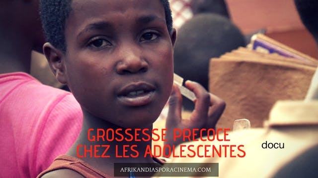GROSSESSE PRÉCOCE CHEZ LES ADOLESCENTES