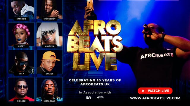 Afrobeats Live Celebrating 10 Years of AfrobeatsUK