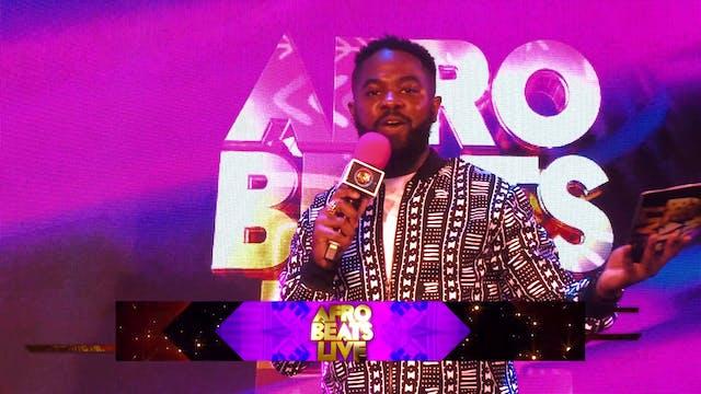Afrobeats Live Highlights (20th June ...