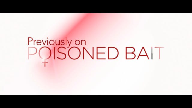 Poisoned Bait: Touchy Feely
