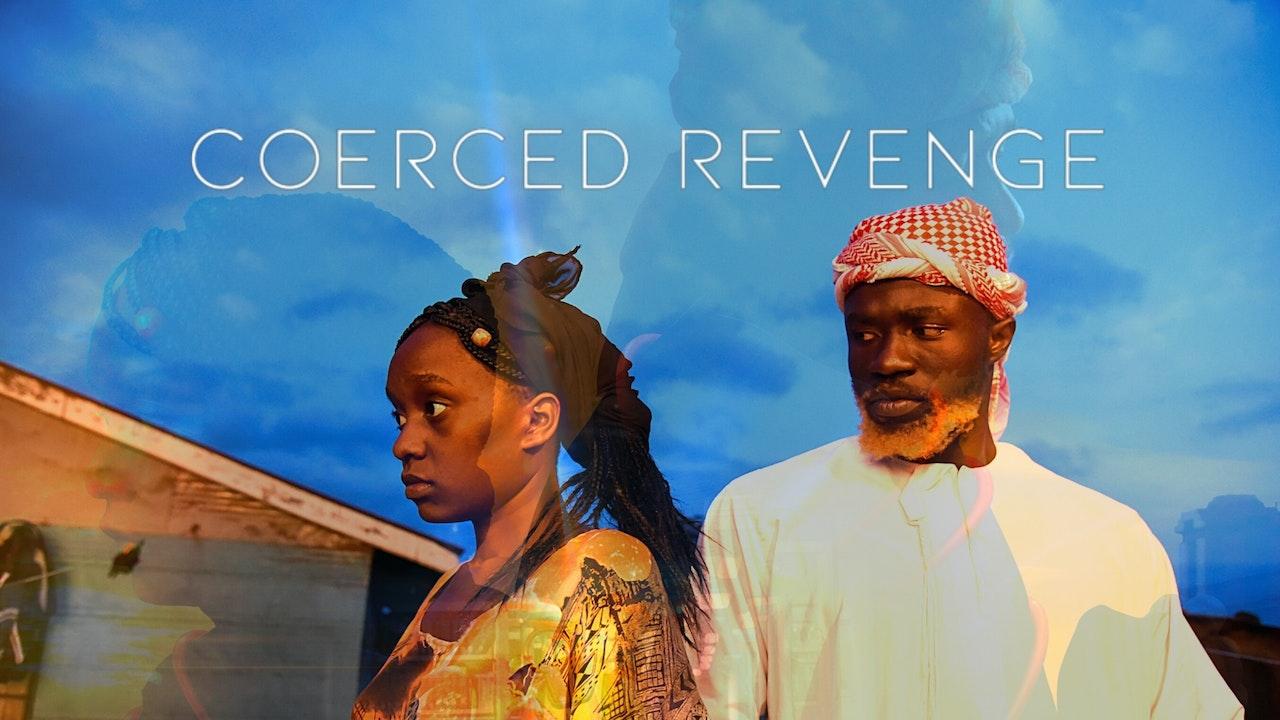 Coerced Revenge