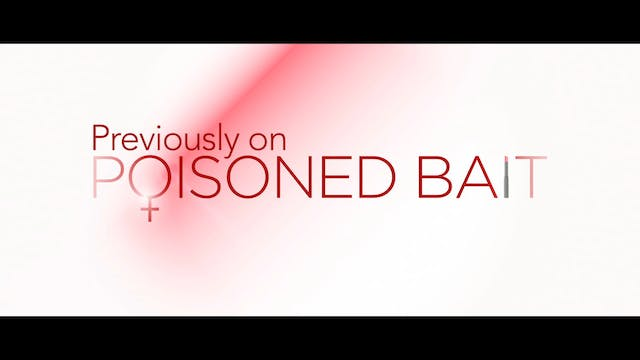 Poisoned Bait: Walk with Me