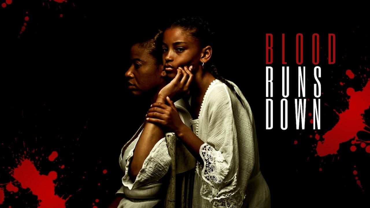 Blood Runs Down