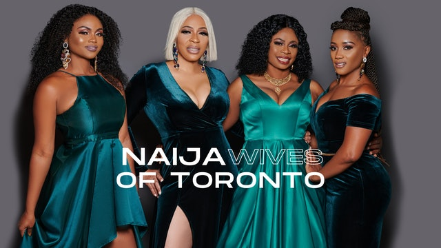 Naija Wives Of Toronto