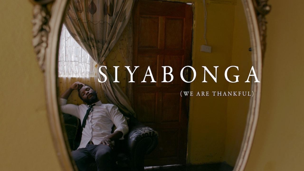 Siyabonga: We are Thankful