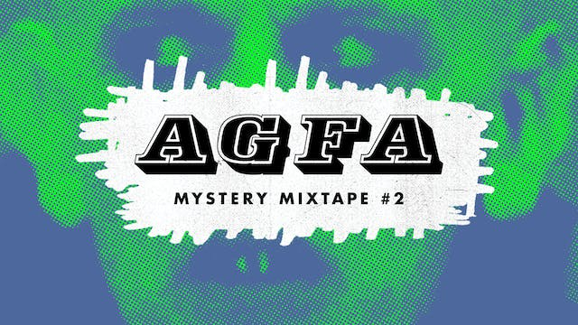 AGFA MYSTERY MIXTAPE #2: LATER IN L.A.