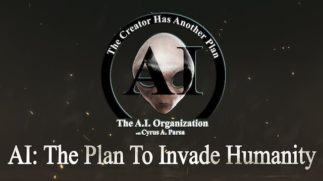 AI THE PLAN TO INVADE HUMANITY