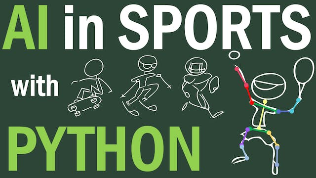 AI in Sports with Python (Full Video Course)