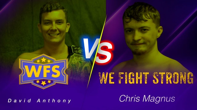 David Anthony vs. Chris Magnus