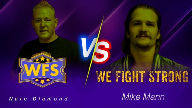 Nate Diamond vs. Mike Mann