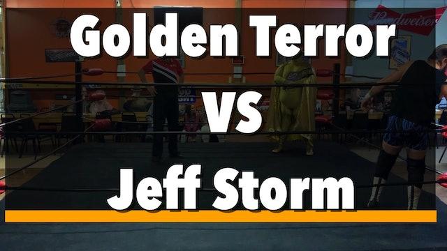 Golden Terror vs. Jeff Storm