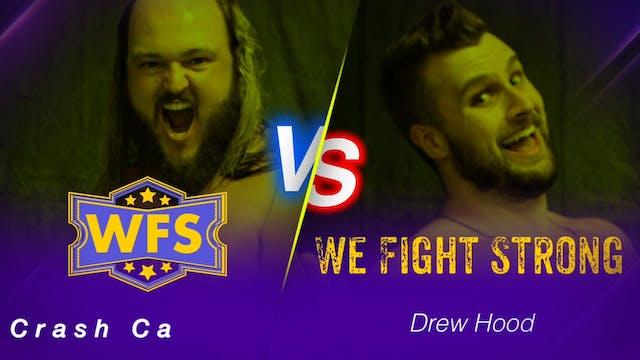 Crash Cassidy vs. Drew Hood