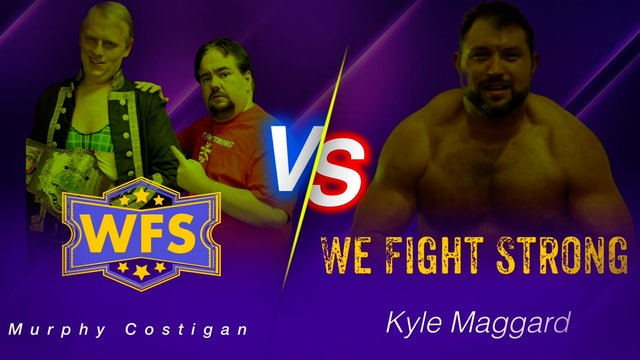 Murphy Costigan vs. Kyle Maggard