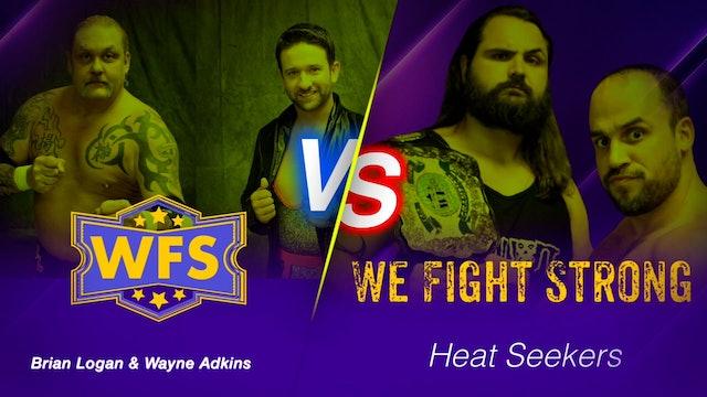 Heat Seekers vs. Brian Logan & Wayne Adkins