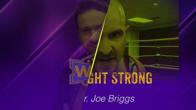 Wayne Adkins vs. Dr. Joe Briggs