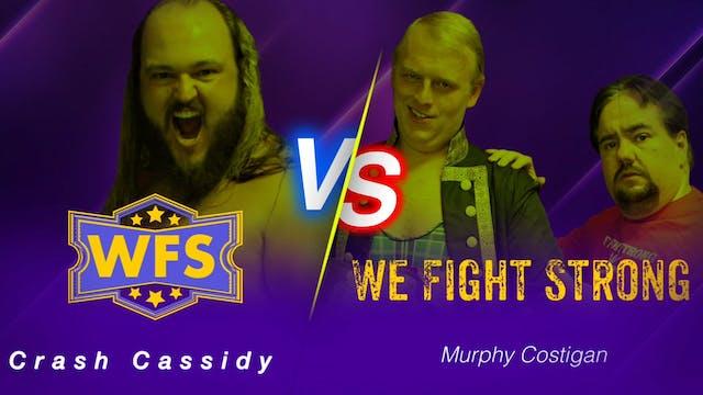 Crash Cassidy vs. Murphy Costigan
