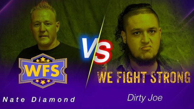 Diamond vs. Dirty Joe