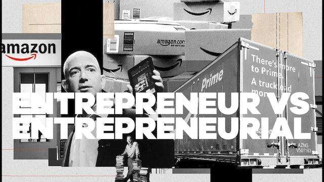 Entrepreneur vs. Entrepreneurial