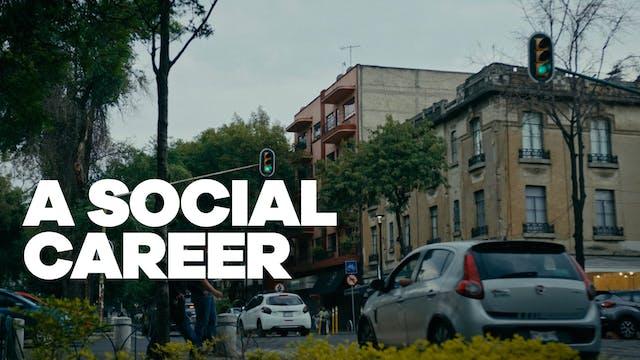 A Social Career