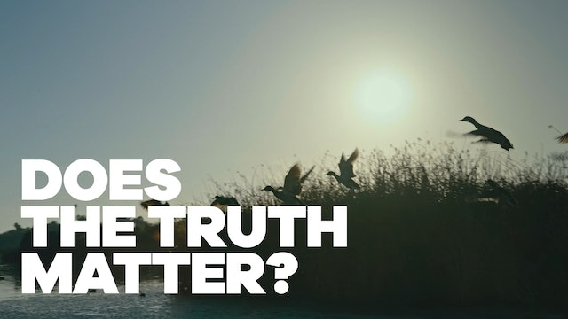 Does The Truth Matter?