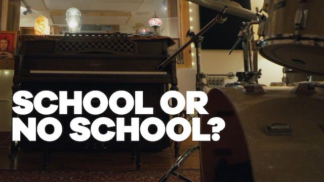 School or No School?
