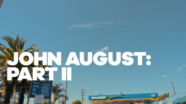John August: Part II