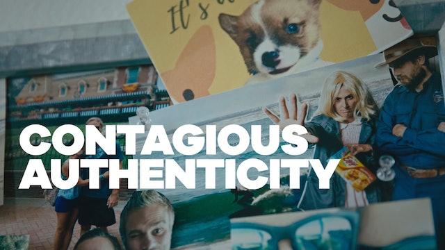 Contagious Authenticity
