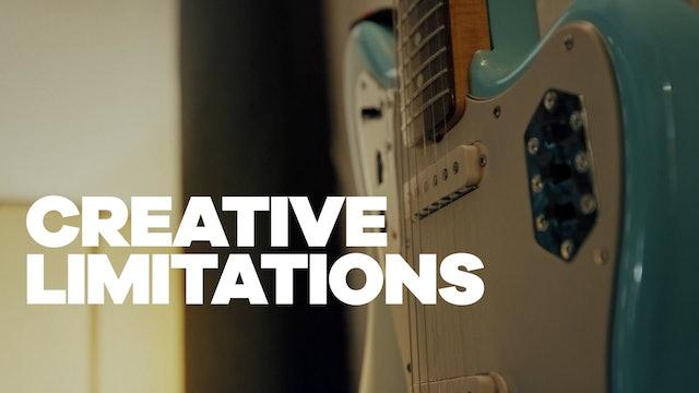 Creative Limitations