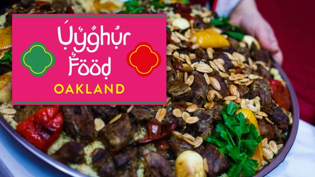 Oakland, Uyghur Food