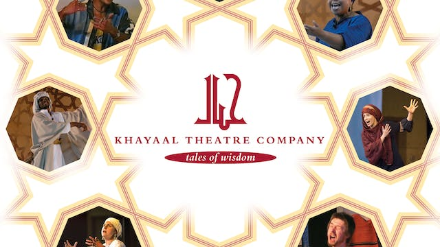 Khayaal Theatre Company: Theatre With...