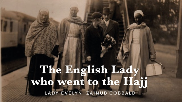 The English Lady who went to the Hajj