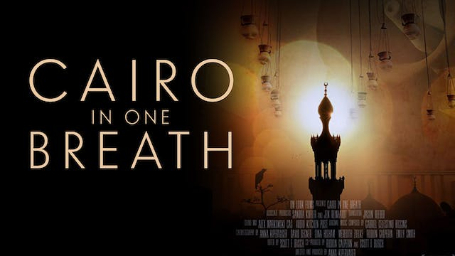 Cairo in One Breath | Clip