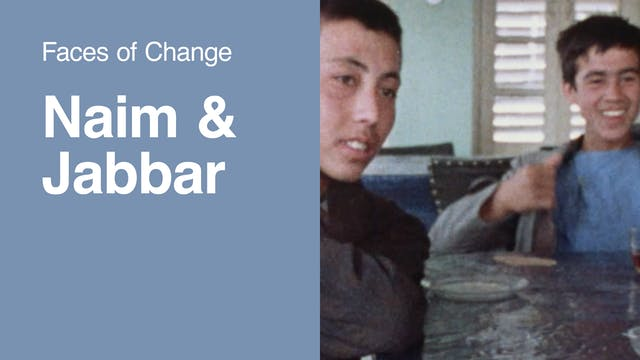 Faces of Change | Naim & Jabbar