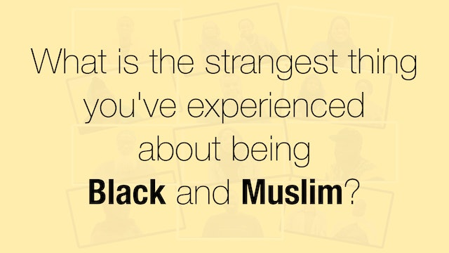 Black and Muslim in Britain | The strangest thing about being Black and Muslim?