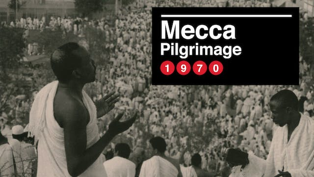 The Pilgrimage To Mecca, 1970