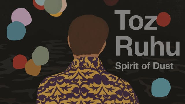 Spirit of Dust (Toz Ruhu)