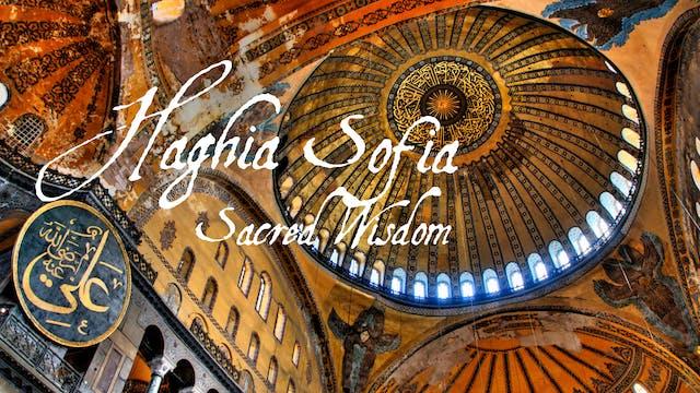 Haghia Sophia: Sacred Wisdom