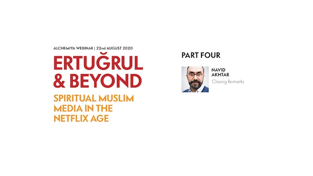 Ertuğrul and Beyond | Part 4 - Navid Akhtar