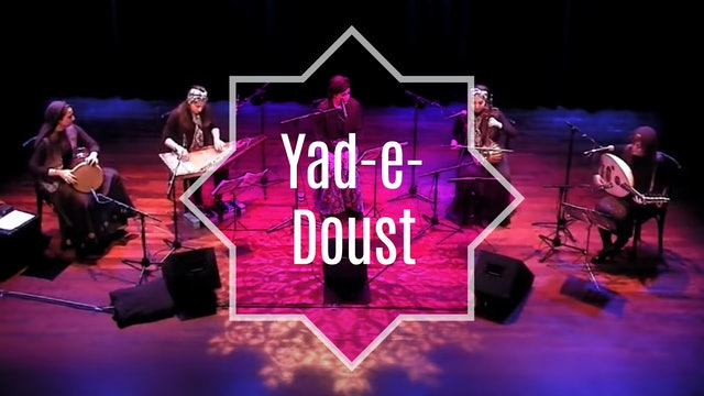 Yad-e Doust Ensemble in Concert